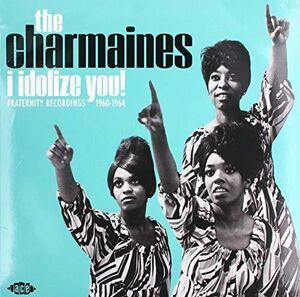 I Idolize You! Fraternity Recordings 1960-1964 [Import]