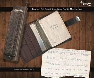 Franco De Gemini Performs Ennio Morricone (Original Soundtrack)