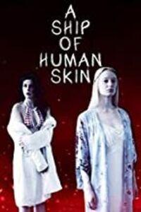 A Ship of Human Skin