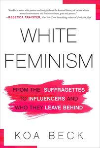 WHITE FEMINISM