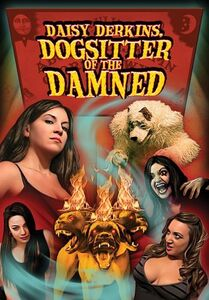 Daisy Derkins, Dogsitter of the Damned