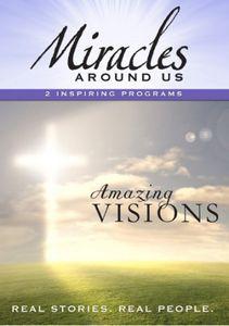 Mysteries Around Us: Volume Three - Amazing Visions