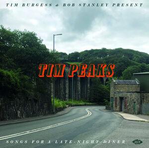 Tim Burgess & Bob Stanley Present Tim Peaks /  Various [Import]