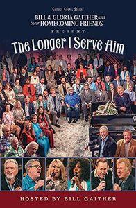 Longer I Serve Him (Various Artists)