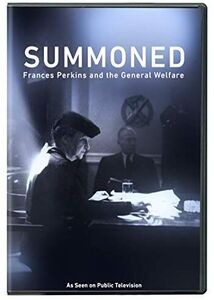 Summoned: Frances Perkins And The General Welfare