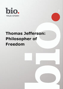 Biography - Biography Thomas Jefferson: Philosopher