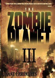 Zombie Planet III- Kane Chronicles