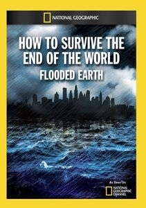 How to Survive the End of the World: Flooded Earth