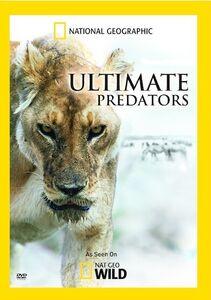 National Geographic: Ultimate Predators