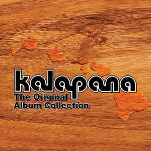 Kalapana the Original Album Collection