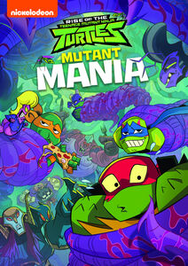 Rise of the Teenage Mutant Ninja Turtles: Mutant Mania