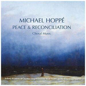 Peace & Reconcilliation - Choral Music