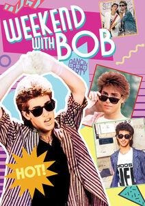 Weekend With Bob
