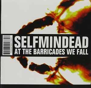 At the Barricades We Fall [Import]