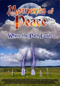 Moments of Peace: Where Path Leads