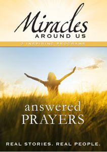 Miracles Around Us: Volume Five - Answered Prayers