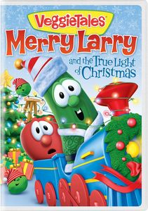 Veggietales: Merry Larry And The True Light Of Christmas