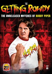 WWE: Getting Rowdy: The Unreleased Matches Of Roddy Piper