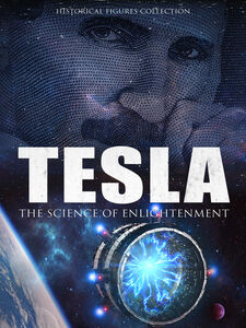Tesla: The Science Of Enlightenment