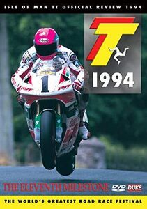 1994 Isle Of Man Tt Review: The 11th Milestone