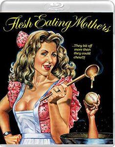 Flesh-eating Mothers