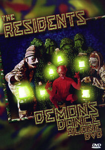 The Residents: Demons Dance Alone