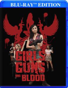 Girls Guns Blood