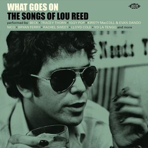 What Goes On: Songs Of Lou Reed /  Various [Import]