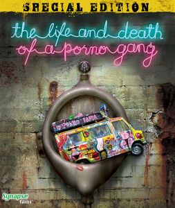 The Life and Death of a Porno Gang