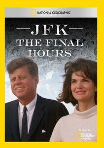 JFK the Final Hours