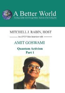 Quantum Activism Part 1