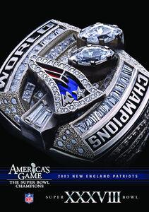 Nfl America's Game: 2003 Patriots (Super Bowl XXXVIII)