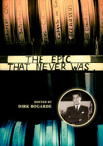 The Epic That Never Was