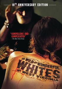 The Wild And Wonderful Whites Of West Virgina