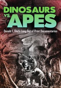 Dinosaurs Vs. Apes
