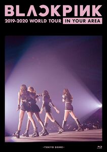 Blackpink 2019-2020 World Tour In Your Area (Japanese Blu-Ray /  RegionA) [Import]
