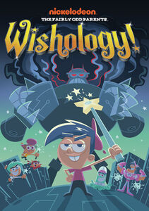 The Fairly Oddparents: Wishology