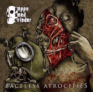 Faceless Atrocities
