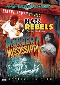 The Black Rebels /  Murder in Mississippi