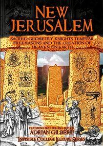 New Jerusalem: Sacred Geometry, Knights Templar