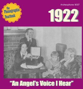 Phonographic Yearbook 1922: An Angel's Voice I Hear
