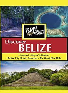 Travel Thru History Discover Belize