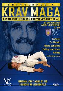 Krav Maga Encyclopedia Examination Program For Yellow Belt, Vol. 1
