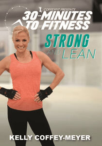 30 Minutes To Fitness: Strong And Lean