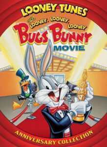 The Looney, Looney, Looney Bugs Bunny Movie (Anniversary Collection)