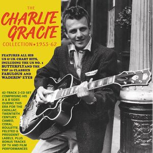 Charlie Gracie - Collection 1953-62