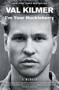 IM YOUR HUCKLEBERRY