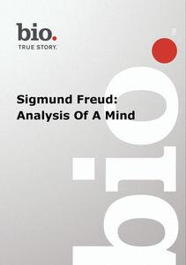 Biography - Biography Sigmund Freud: Analysis Of