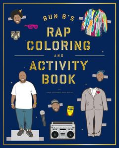 BUN BS RAP COLORING AND ACTIVITY BOOK