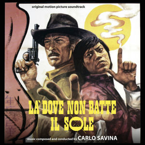 La Dove Non Batte Il Sole (Blood Money) /  Un Animale Chiamato Uomo (An Animal Called Man) (Original Motion Picture Soundtracks)